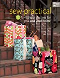 download ebook sew practical: 13 fun-to-sew designs for you and your home pdf epub
