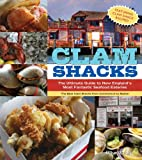 Clam Shacks: The Ultimate Guide and Trip Planner to New England's Most Fantastic Seafood Eateries