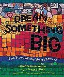 Dream Something Big