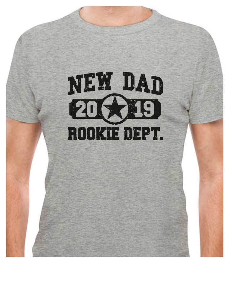 New Dad 2019 Rookie Departt New Father Gift Idea T Shirt 7437