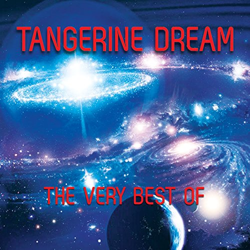 The Very Best (The Best Of Tangerine Dream)