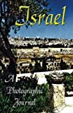 Israel: A Photographic Journal