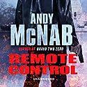Remote Control: Nick Stone, Book 1 Hörbuch von Andy McNab Gesprochen von: Paul Thornley