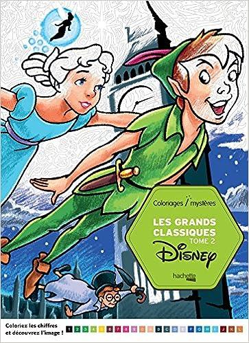 Les Grands Classiques Disney Tome 2 Coloriages Par Numero