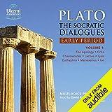 The Socratic Dialogues: Early Period, Volume 1: The Apology, Crito, Charmides, Laches, Lysis, Menexenus, Ion