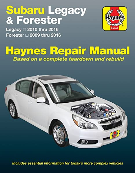 amazon com haynes repair manual for subaru legacy 10 16 rh amazon com subaru forester xt owner's manual 2009 subaru forester xt owner's manual