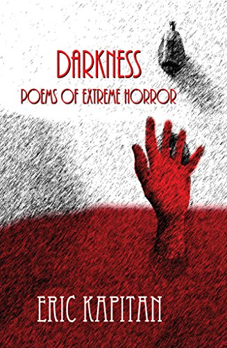 Darkness: Poems of extreme horror -