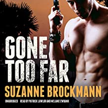Gone Too Far: The Troubleshooters, Book 6