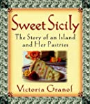 Sweet Sicily: The Story of an Island...