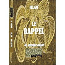 ISLAM: LE RAPPEL (French Edition)