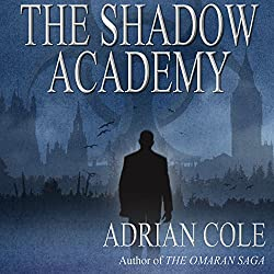 The Shadow Academy