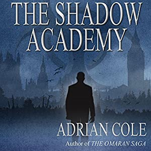 The Shadow Academy Audiobook