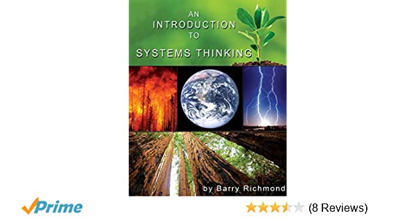 An Introduction to Systems Thinking with STELLA: Barry Richmond