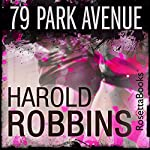 79 Park Avenue | Harold Robbins