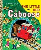 : The Little Red Caboose (Little Golden Book)