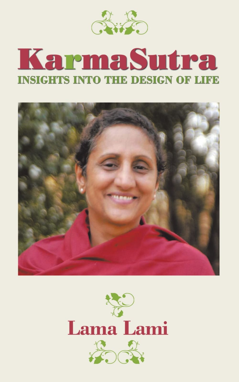 Karma Sutra: Insights Into the Design of Life