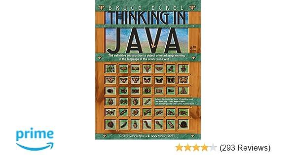 3dcef847ae Thinking in Java (4th Edition)  Bruce Eckel  0076092039389  Amazon.com   Books