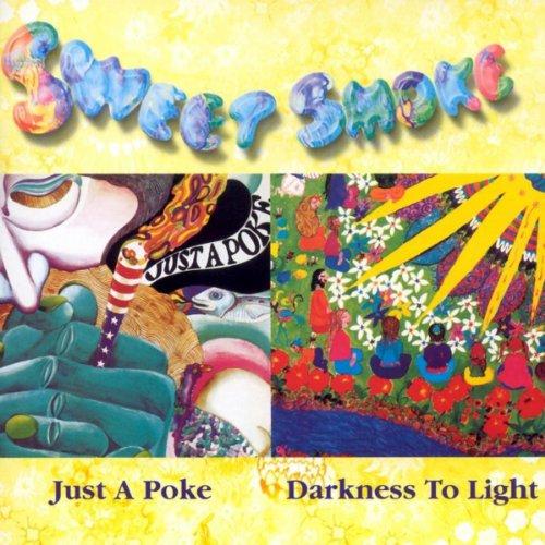 Just A Poke Darkness To Light By Sweet Smoke On Amazon
