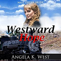 Mail Order Bride: Westward Hope