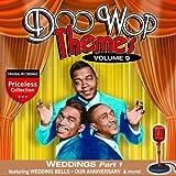 Doo Wop Themes, Volume 9 - Weddings, Part 1