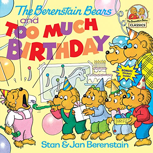 Bear Birthday Collection - The Berenstain Bears and Too Much Birthday