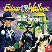 Die Bande des Schreckens (Edgar Wallace 5) | Edgar Wallace