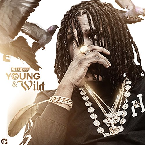 Young N Wild [Explicit]