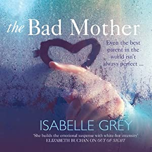 The Bad Mother Audiobook