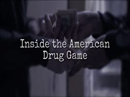 Amazon com: Watch Inside the American Drug Game | Prime Video