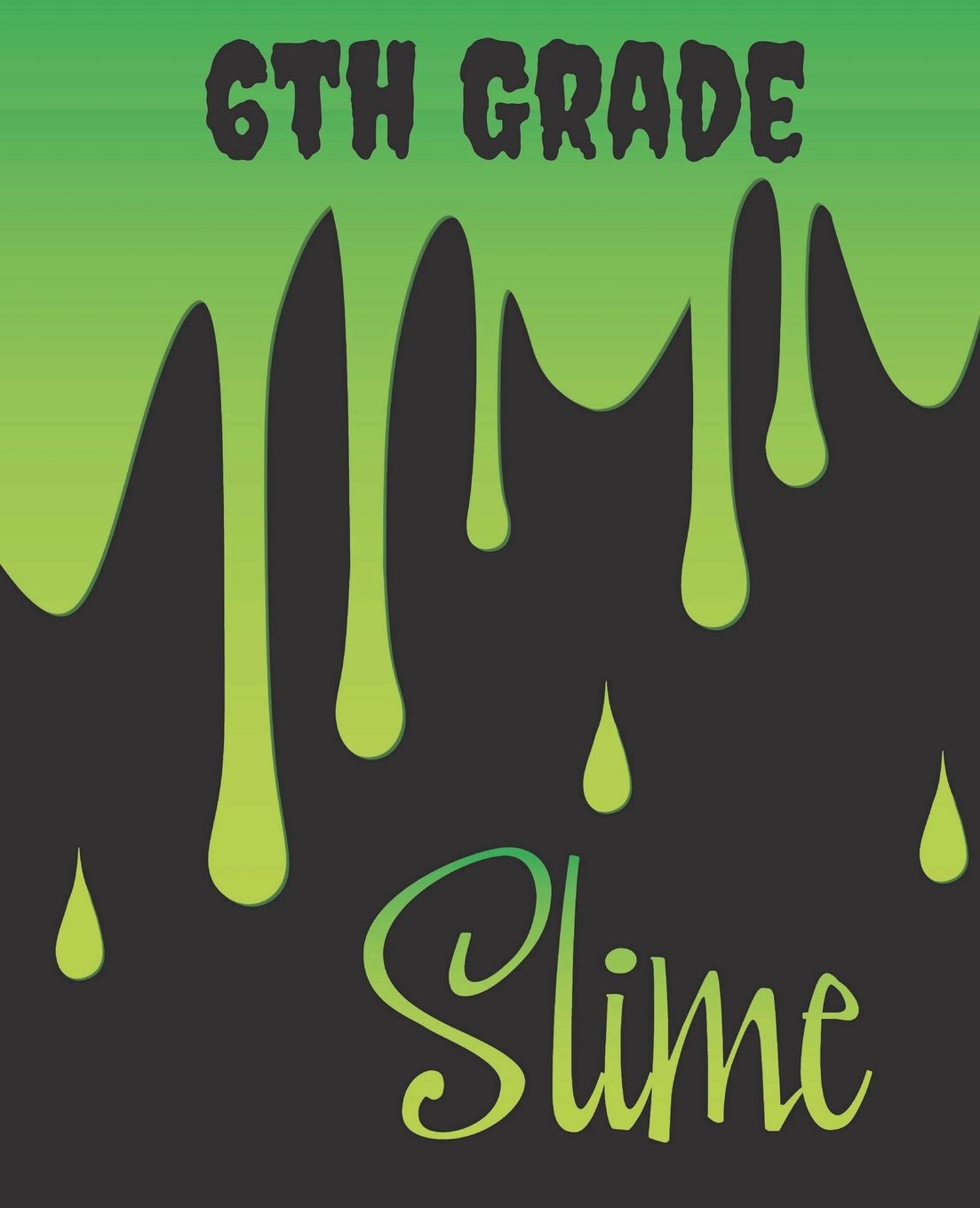 Download 6th Grade Composition Notebook: Slime - Back To School Supplies - Wide Ruled Paper Journal - 200 Pages - For Sixth Grade Boys & Girls That Love Slime ebook