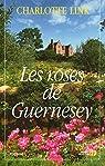 Les roses de Guernesey par Link