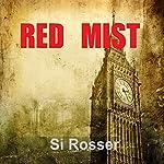 Red Mist | Simon Rosser