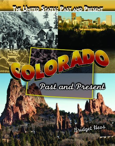 Download Colorado: Past and Present (The United States: Past and Present) pdf