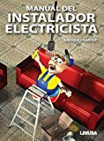 img - for Manual del instalador electricista/ Manual of Electrician Installer (Spanish Edition) book / textbook / text book
