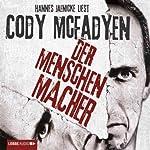 Der Menschenmacher | Cody McFadyen