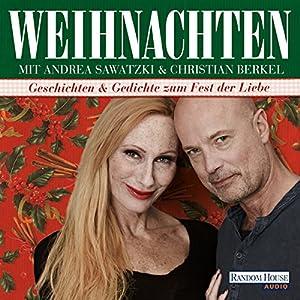 Weihnachten mit Andrea Sawatzki und Christian Berkel Hörbuch