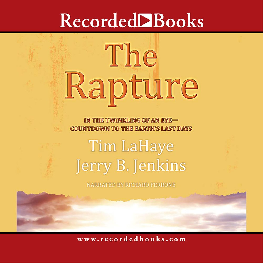 The Rapture: In the Twinkling of an