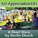 Art Appreciation 101 | Devlin Church