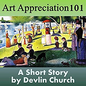 Art Appreciation 101 Audiobook