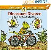 #6: Dinosaurs Divorce (Dino Life Guides)