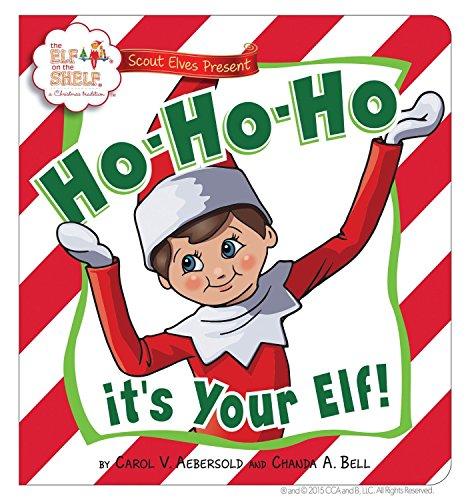 Ho-Ho-Ho! It's Your Elf! Novelty