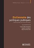 Dictionnaire des politiques publiques: 4e édition précédée d'un nouvel avant-propos