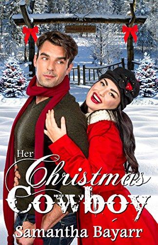 Christian Western Romance: Her Christmas Cowboy (Cowboy Love Book 2)