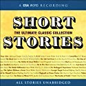 Short Stories: The Ultimate Classic Collection Audiobook by Edgar Allan Poe, Nathaniel Hawthorne, Arthur Conan Doyle,  more Narrated by  various