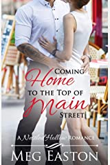 Coming Home to the Top of Main Street (A Nestled Hollow Romance) Paperback