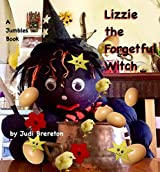 Lizzie the Forgetful Witch: A Jumbles Book (Lizzie Witch 1)