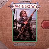 The Story of Willow: Dialogue and Music from the Original Motion Picture Soundtrack