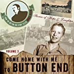 Come Home with Me to Button End, Volume 3 | Bruce Allen