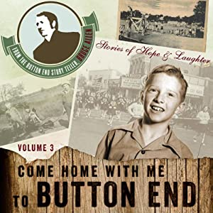 Come Home with Me to Button End, Volume 3 Audiobook