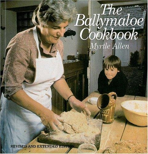 The Ballymaloe Cookbook by Myrtle Allen